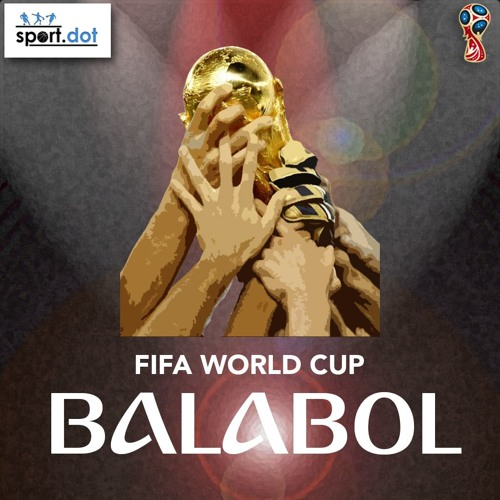 Balabol World Cup Show Ep 7 - The Finale by sportdot on SoundCloud