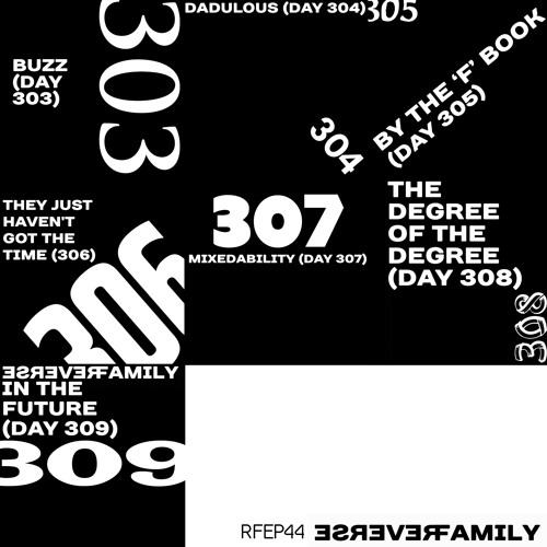 Reverse Family EP44