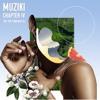 Muziki: Chapter IV