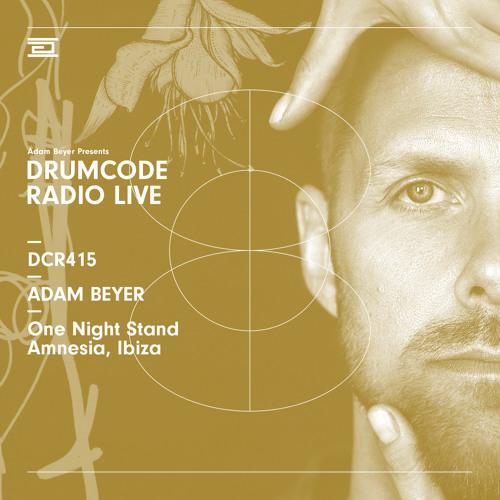 DCR415 - Drumcode Radio Live - Adam Beyer live from One Night Stand at Amnesia, Ibiza