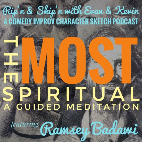 Ep 113 - The Most Spiritual With Ramsey Badawi