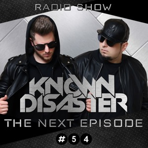Known Disaster - The Next Episode #54 2018-07-18 Artwork