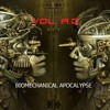 Vol. A.D. - Biomechanical Apocalypse (Russian Dark Electro EBM  / Aggrotech Industrial)