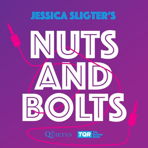 Nuts And Bolts podcast @ The Quietus