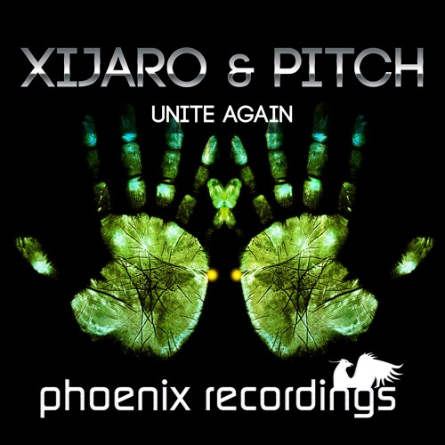 XiJaro & Pitch - Unite Again *OUT NOW!*
