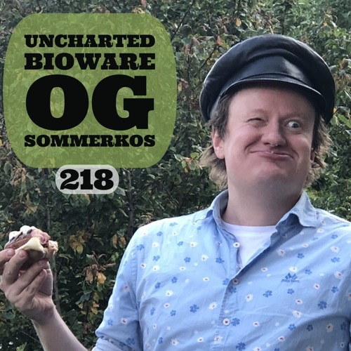 LOLbua 218 - Uncharted The Movie og Bioware