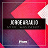 FS390 : Jorge Araujo - More Than Words (Original Mix)