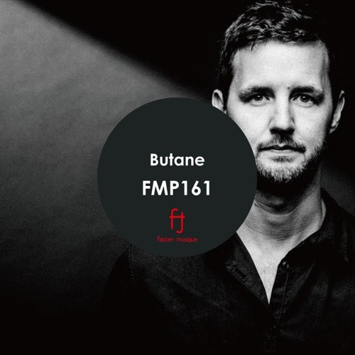 Fasten Musique Podcast 161 | Butane