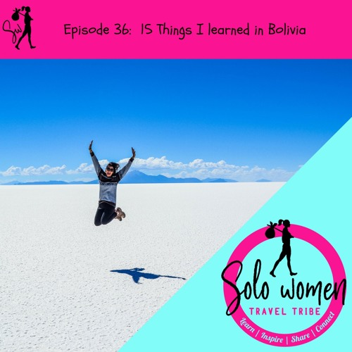 036: 15 Things I learned in Bolivia