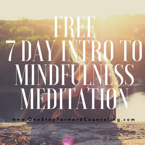 FREE 7 Day Intro to Mindfulness Meditation Course
