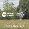 Deeper Sounds & The Gardens Of Babylon - 15.07.18 - Vander & Sound Shapes - 06AM Ibiza Radio