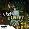 Sauti Sol - Short N Sweet ft Nyashinski & LYTAZ Remix (Official Audio)