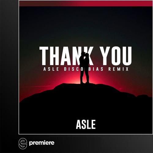 Premiere: Asle - Thank You (Black Legend Project Remix)- Disco:wax