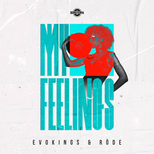 Evokings, Röde - My Feelings (Extended Mix)