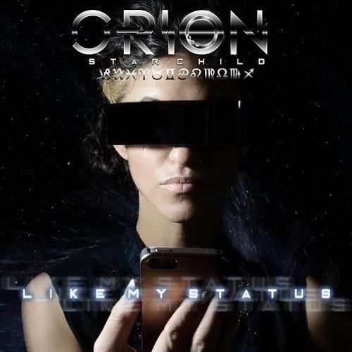 Orion Starchild - Like My Status (Liam Keegan Remix)