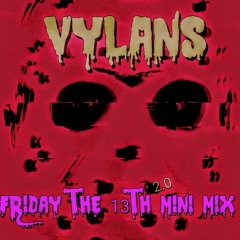 FRIDAY THE 13TH MIX Pt.2