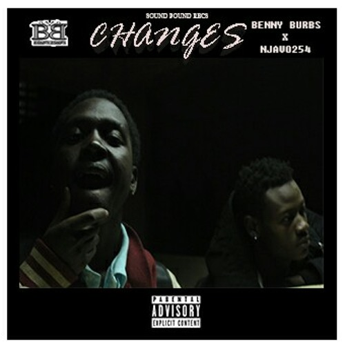 Benny Burbs ft Njavo254- {CHANGES}