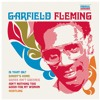 Garfield Fleming - Ain't Nothing Too Good For My Woman (BBC 6Music)