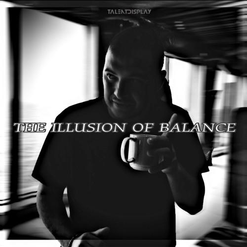 Illusion Of Balance