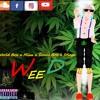 World Boss X Stinga X Sunni Boss X Mixx - Weed - July 2018