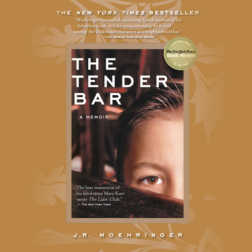 THE TENDER BAR by J. R. Moehringer, Read by Adam Grupper - Audiobook Excerpt