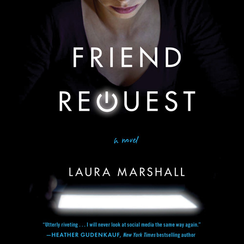 FRIEND REQUEST by Laura Marshall Read by Elaine Claxton - Audiobook Excerpt