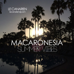 Macaronesia Summer Vibes (by Le Canarien)