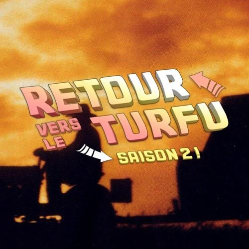 Une Histoire Vraie, En Avant Daft Panini : Retour vers le Turfu #31