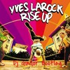 Rise Up - Yves Larock (Dj Gindor Bootleg)