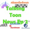 Download Talking Toon News 7-18-18 Edition Mp3
