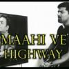 Maahi Ve | Cover | Venkat | Highway | A.R.Rahman | Imtiaz Ali