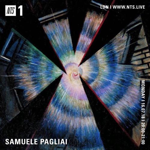 Samuele Pagliai - NTS Radio (July 16, 2018)