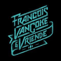 Francois van Coke, Early B - Altyd Lief Vir Jou