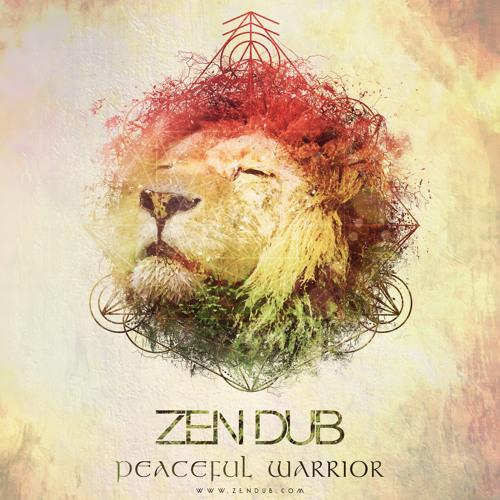 Zen Dub - Peaceful Warrior