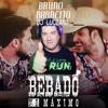 DJ LUCIANO FEAT BRUNO E BARRETO - BEBADO NO MAXIMO Portada del disco