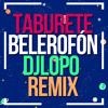 Taburete - Belerofon (Dj LOPO Remix 2018) [[copyright]] DESCARGA EN DESCRIPCIÓN Portada del disco