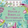 The House of Birds and Butterflies, By Cressida McLaughlin, Read by Katy Federman