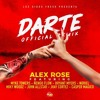 DARTE REMIX - ALEX ROSE FT MYKE TOWERS JHAY CORTEZ MIKY WOODZ JUHN NORIEL BRYANT MYERS ÑENGO FLOW