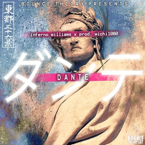 Dante - Inferno Williams (Prod. Wichi 1080)