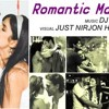 Romantic Mashup 2018   DJ Aman   Just Nirjon Hasan - Best Of Bollywood Love Songs