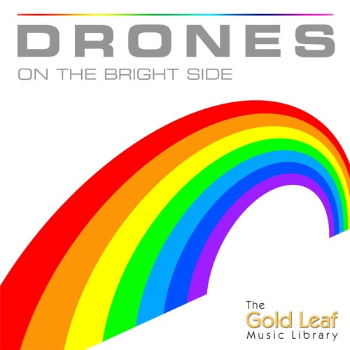 Drones On The Bright Side