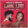Love Lies (O2 Soundz Remix)