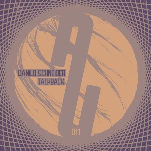 [AUM011] Danilo Schneider - Talkback EP // OUT NOW