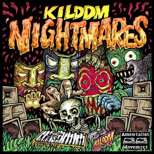 Kilddm - Nightmares 2019 [EP]