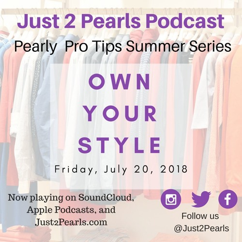 Pearl Pro-Tip 2: Own Your Style!