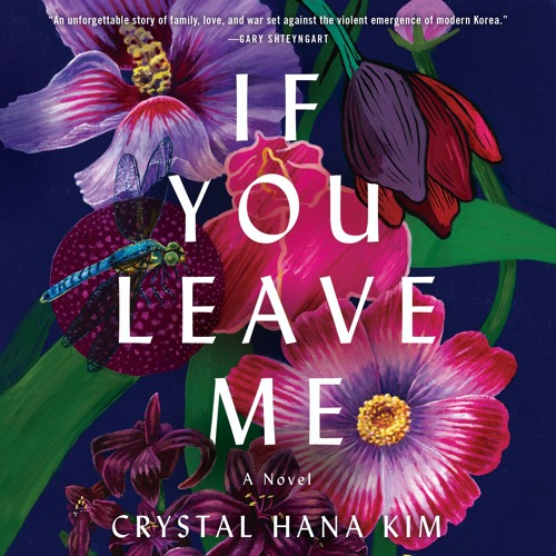 IF YOU LEAVE ME by Crystal Hana Kim