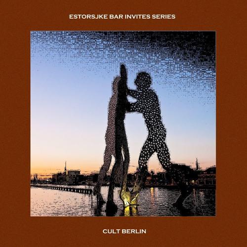 Estorsjke Bar | invites | Cult Berlin