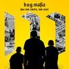 B.U.G. Mafia - Nu De Ieri De Azi (Prod. Tata Vlad)