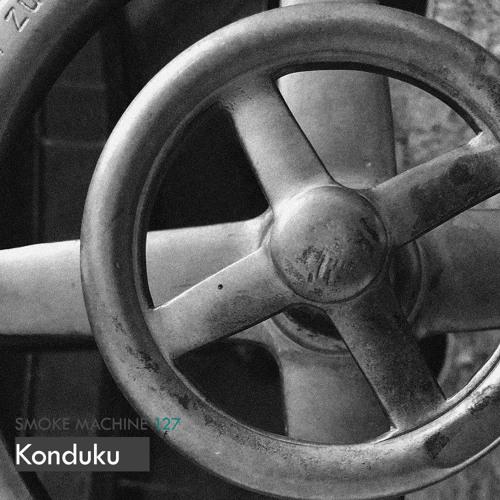 Smoke Machine Podcast 127 Konduku