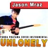 Jason Mraz Unlonely Instrumental Karaoke download FULL Lagu www.smarturl.it/Yundapratama